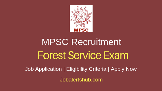 MPSC Forest Service Exam Job Notification