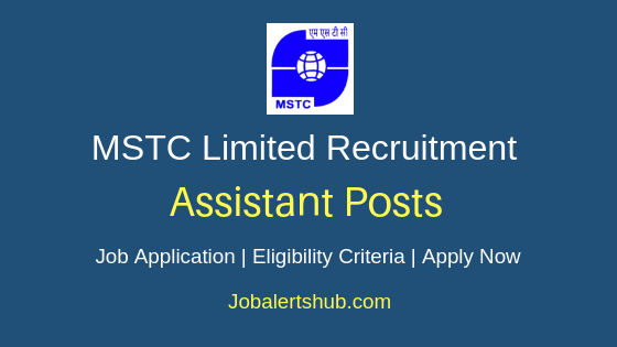 MSTC Ltd Assistant Job Notification