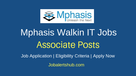 Mphasis Associate Walkin Job Notification