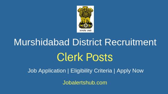 Murshidabad District Clerk Job Notification