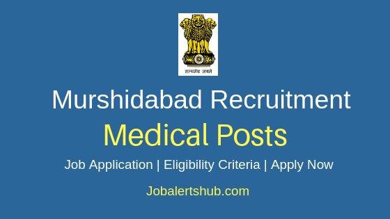 Murshidabad District Medical Job Notification