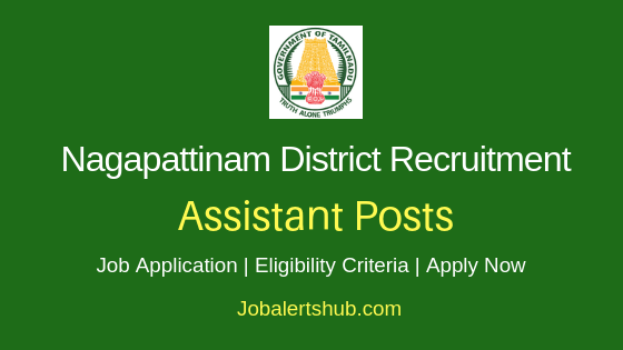 Nagapattinam District Assistant Job Notification
