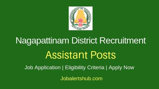 Nagapattinam District Assistant Job Notification