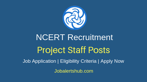 NCERT Project Staff Job Notification