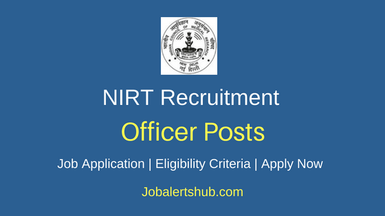 NIRT Officer Job Notification