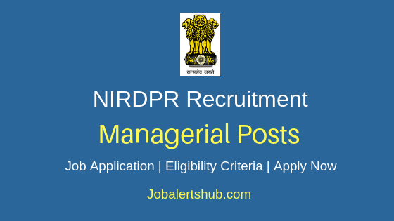 NIRDPR Managerial Job Notification