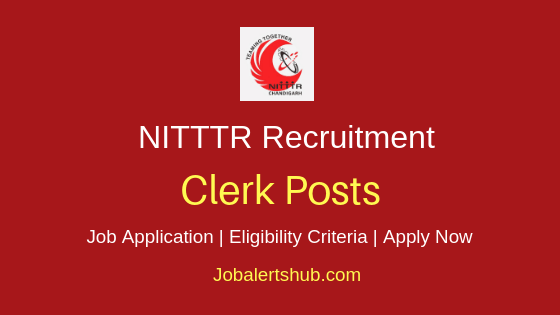 NITTTR Clerk Job Notification