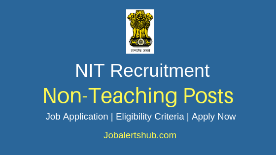 NIT Non Teaching Job Notification