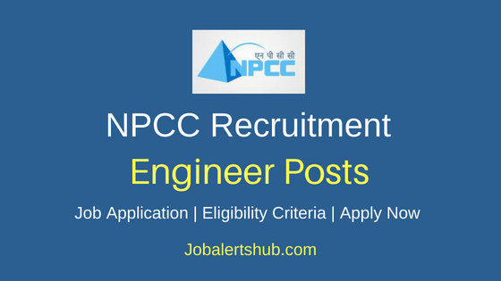NPCC Engineer Job Notification