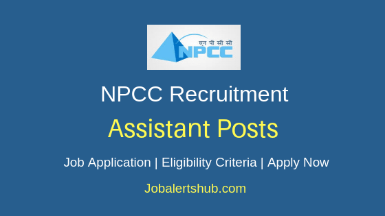 NPCC Assistant Job Notification