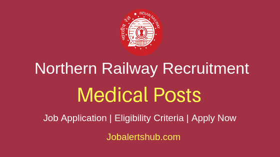 Northern Railway Medical Job Notification