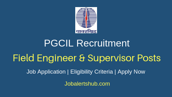 PGCIL Field Engineer Job Notification