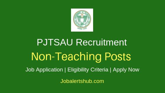 PJTSAU Non-Teaching Job Notification
