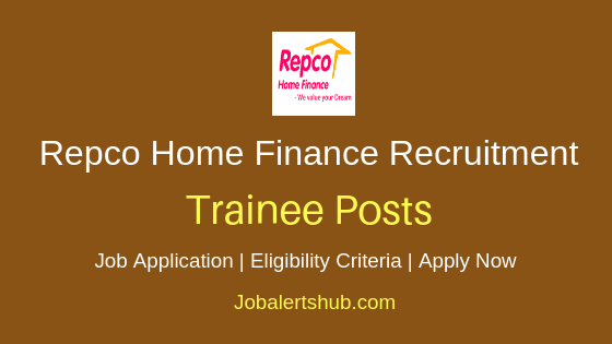 Repco Home Finance Limited Trainee Job Notification