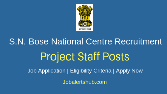 S. N. Bose National Centre for Basic Sciences Project Staff Job Notification