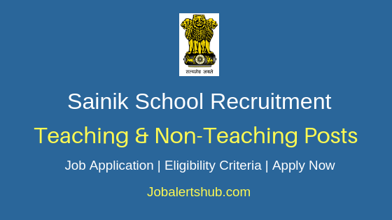 Sainik School Teaching & Non-Teaching Job Notification
