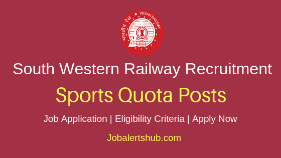 SWR Railways Sports Quota  Job Notification