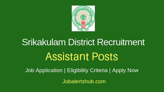 Srikakulam District Assistant Job Notification