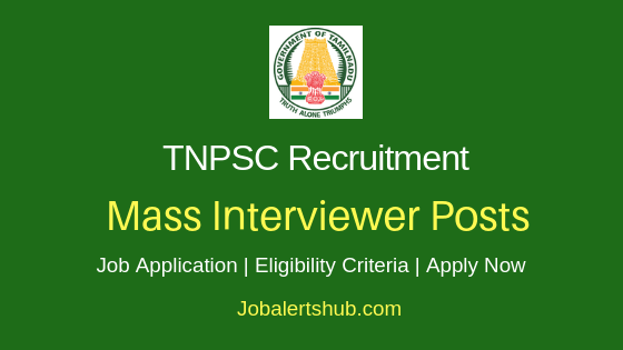 TNPSC Mass Interviewer Job Notification