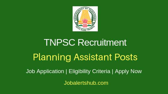TNPSC Planning Assistant Job Notification