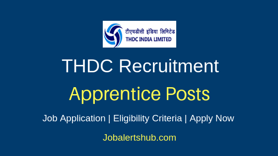 THDC Apprentice Job Notifications