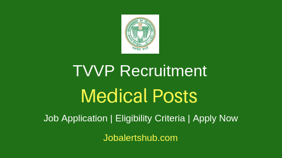 TVVP Medical Job Notification