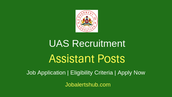 UAS Dharwad Assistant Job Notification
