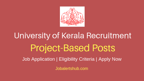 Kerala University Project Based Job Notification