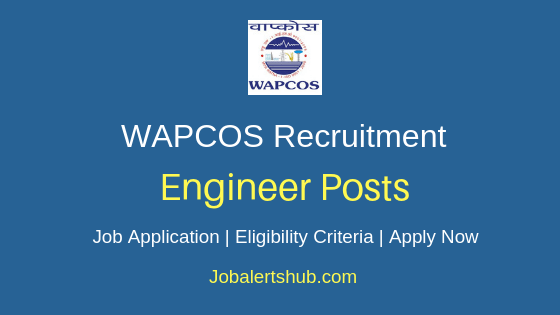 WAPCOS Engineer- Job Notification