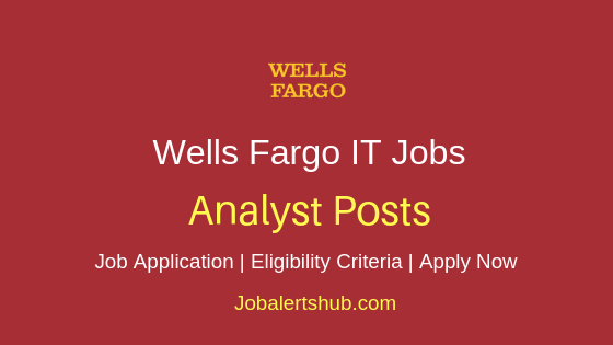 Wells Fargo Analyst Job Notification