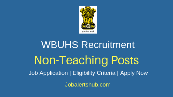WBUHS Non Teaching Job Notification