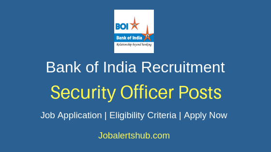 Bank of India Security Officer Job Notification