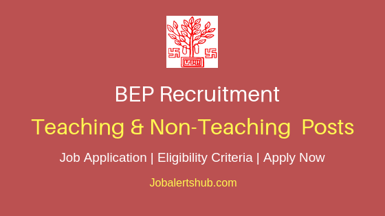BEP Teaching & Non-Teaching Job Notification