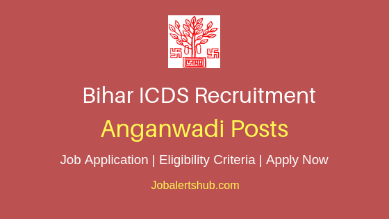 Bihar ICDS Anganwadi Job Notification