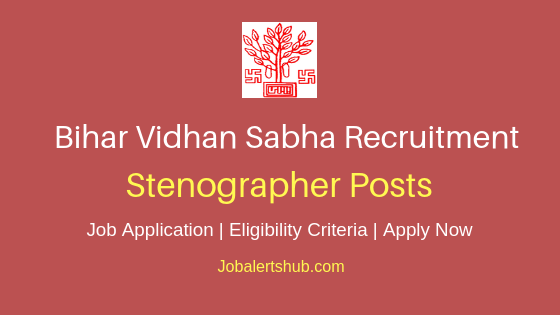 Bihar Vidhan Sabha Office Stenographer Job Notification