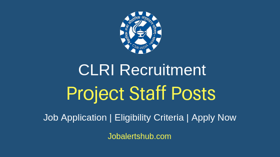 CLRI Project Staff Job Notification