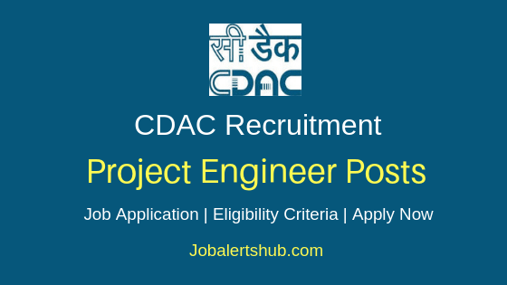 CDAC Project Engineer Job Notification