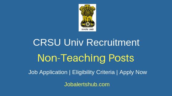 CRSU Univ Non-Teaching Job Notification