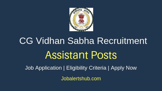 CG Vidhan Sabha Assistant Job Notification