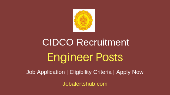 CIDCO Engineer Job Notification