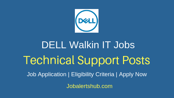 Dell International Services India Private Limited Technical Support Walkin Jobs