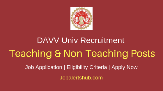 DAVV Univ Teaching & Non Teaching Job Notification