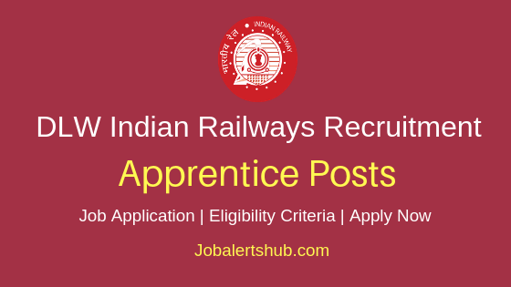 Diesel Locomotive Works Apprentice Job Notification