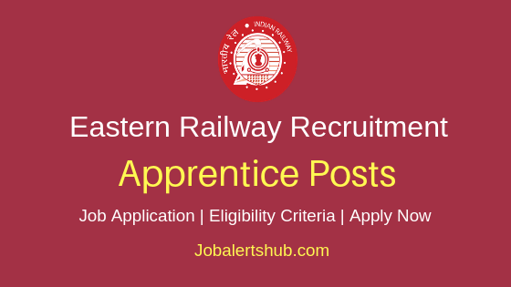 Eastern Railway Apprentice Job Notification