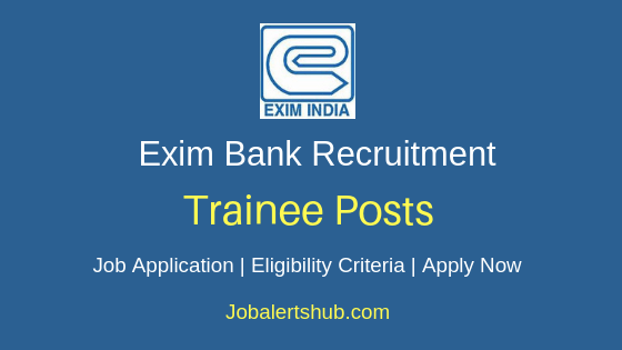 Exim Bank Trainee Job Notification