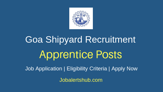 Goa Shipyard Limited Apprentice Job Notification