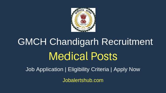 GMCH Chandigarh Medical Job Notification