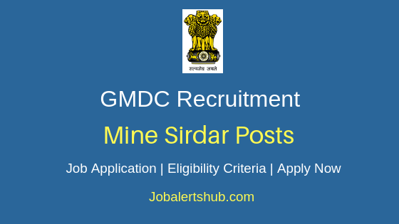 GMDC Mine Sirdar Job Notification