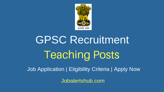 GPSC Teaching Job Notification