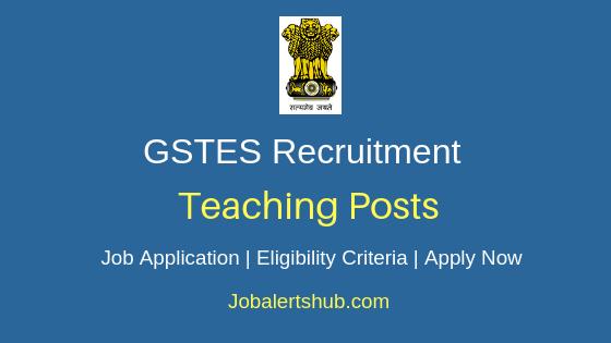 GSTES Teaching Job Notification